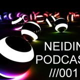 NEIDIN - PODCAST 001 (Guest mix by Shane [BY])