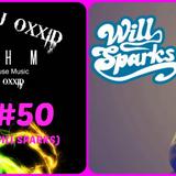 DJ OXXID TOHM #50 (WILL SPARKS)