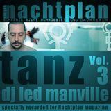 DJ Led Manville - Nachtplan Tanz Vol.3 (2012)