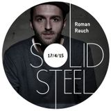 Solid Steel Radio Show 17/4/2015 Part 1 + 2 - Roman Rauch