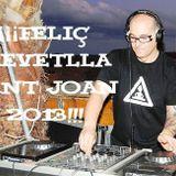 Sesion Especial Revetlla Sant Joan 2013