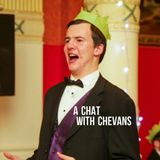 A Chat With Chevans: S1 Ep2