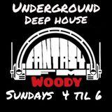 WOODY FANTASY FM UNDERGROUND HOUSE -1992 + 07/10/2018