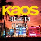 DJ KAOS REGGAETON CLASSIC MIX