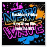 Flashback Friday 20   80's New Wave Hits