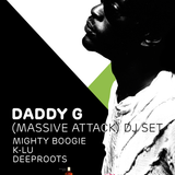 Mighty Boogie-warm up for Daddy G