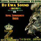 DJ EWA ROYAL ZIONHIGHNESS RADIO SHOW        september 21st-2015
