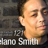LWE Podcast 121: Delano Smith