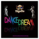 DANCE DREAM (TAmaTto 2017 Pop,Dance-Remix-Mashup-Bootleg)