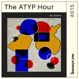 The Atyp Hour 015 - Daisho (Ft. Guest Mix by Roychuu) [29-10-2018]