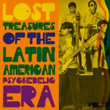 Lost treasures of the Latin American Psychedelic era. Vol.3