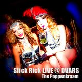 Slick Rick LIVE @ DVARS Amsterdam: THE POPPENKRAAM 15.11.'13