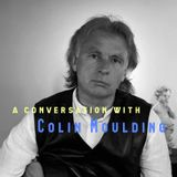 A Conversation With Colin Moulding - Show #293