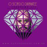 PODCAST: O som do Diamantee #15