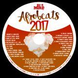 Afrobeats Mixtape 2017