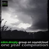 eden.deeply.group on soundcloud - 1 Year Compilation