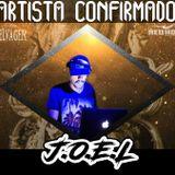 DJ J.O.E.L - PASSAGEM DE SOM 18/04/17