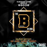 The B in Rnb 2018 mixed by Biggz Deeejay