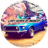 Last years of Big Beat (Big beat & Breakbeat mix 2)