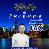 #DJBlightyAndFriends Episode.01 @DJJax_UK (Hip Hop, R&B, UK)