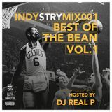 INDYSTRYmix 001 : Best Of The Bean Vol. 1 (mixed By ReaL P)