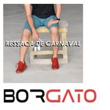 RESSACA DE CARNAVAL l BORGATO TRIBAL\DEEP HOUSE SET