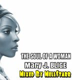 The Soul Of A Woman (Mary J. Blige)