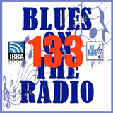Blues On The Radio - Show 133