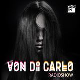 Von Di Carlo RADIOSHOW @ CidadeFM #39