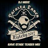 DJ Meke - YleX Parasta Ennen Risteily 2017 Rave Stage Teaser Mix