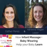 How Infant Massage and Baby Wearing help your Baby Learn