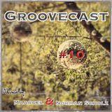 Groovecast #10