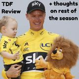 2017 Tour de France Review! Froome now an all time great!