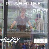Glashuset 28/9 Live Set - Vadim Alexeyev (AleXey)