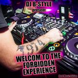 Welcome to the Forbidden Experience (HARD MIX) by B-Style