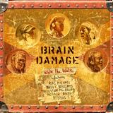Brain Damage Meets The Foundation Rootsmen - Walk The Talk, Talk The Talk (The Discomixes)