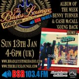The Blues Lounge Radio Show - Jan 13th 2019 - Benny Turner & Cash McCall Album of the week