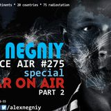 Alex NEGNIY - Trance Air #275 [ 5 Year ON AIR ] - EXCLUSIVE PART 2
