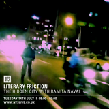 Literary Friction (The Hidden City w/ Ramita Navai) - 14th July 2015