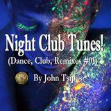 Night Club Tunes! (Dance, Club, Remixes #01)