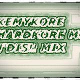 KemyKore - Hardkore moi j'dis!! mix