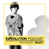 Raveolution Podcast Ep22: Relect