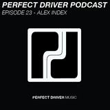 Perfect Driver Podcast - Episode 23 - Alex Index