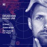 DCR462 – Drumcode Radio Live - Adam Beyer live from EDC Festival, Las Vegas