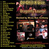 Live from Dragonfly Lounge, Linden, NJ - DJ Chill X featuring Mcee Ras Wiggins 4/2018