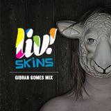 LIV! Skins | Gibran Gomes Mix
