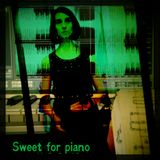 Sweet for piano