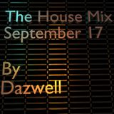 The House Mix - September 17 by Dazwell