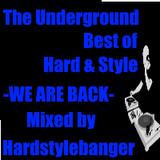 The Underground-Best of Hard & Style - We are Back(Mixed by Hardstylebanger)