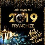 Latin Fusion Mix - 2019 New Years